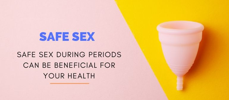 Enjoy Sex with Your Partner during the Menstrual Period
