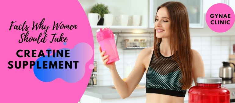 3 Facts Why Women Should Take Creatine Supplement